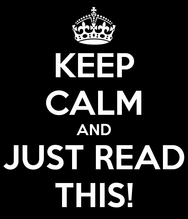 49 keep-calm-and-just-read-this-2.png